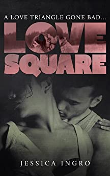 Love Square by [Ingro, Jessica]