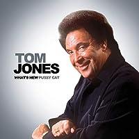 Tom Jones -Whats New Pussy Cat