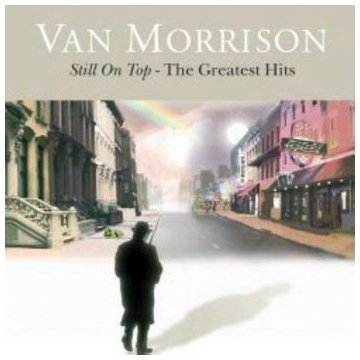 Still on Top: The Greatest Hits Van Morrison Polydor / Umgd