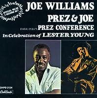 Joe Williams & Prez Conference