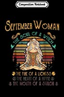 Composition Notebook: september woman the soul of a witch mouth of a sailor  Journal/Notebook Blank Lined Ruled 6x9 100 Pages