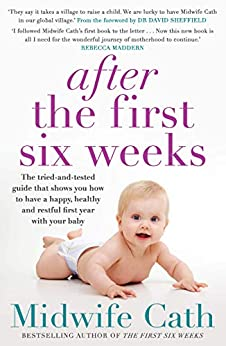 After the First Six Weeks by [Cath, Midwife]