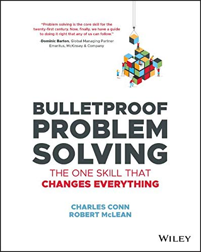 Download Bulletproof Problem Solving: The One Skill That Changes Everything 1119553024