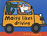 Maisy Likes Driving Shaped Board Book