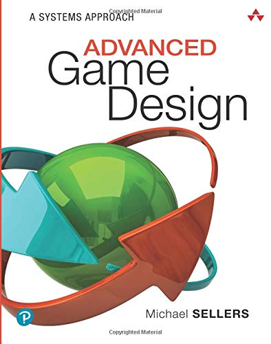 Download Advanced Game Design: A Systems Approach 0134667603