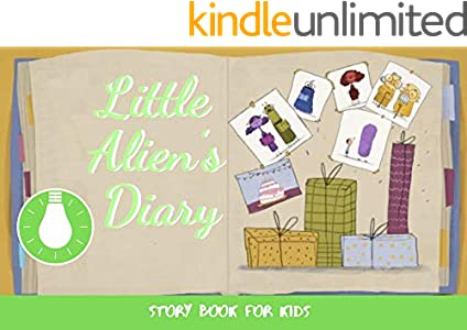 Little Alien's Diary: Before Bed Children's Book- Cute story - Easy reading Illustrations -Cute Educational Adventure   . (English Edition)