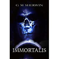 IMMORTALIS (The Immortalis series Book 1) (English Edition)