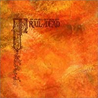 Source Tags & Codes by And You Will Know Us By the Trail of Dead (2002-02-26)