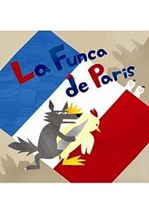 La Funca de Paris