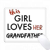 この女の子は祖父の黒と赤のレタリングを愛しています PC Mouse Pad パソコン マウスパッド