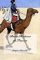 Petite Histoire de France: pour mieux comprendre. (French Edition) [並行輸入品]