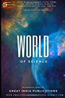 World of Science: Basic of science for Class V to XII