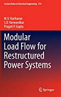 Modular Load Flow for Restructured Power Systems (Lecture Notes in Electrical Engineering)