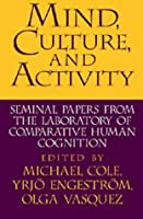 Mind, Culture, and Activity