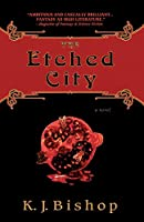 The Etched City: A Novel