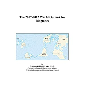 The 2007-2012 World Outlook for Ringtones