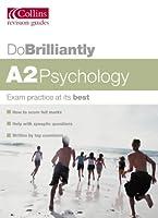 A2 Psychology (Do Brilliantly at... S.)
