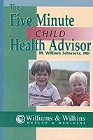 The 5-Minute Child Health Advisor