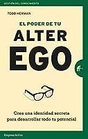 El poder de tu alter ego / The Alter Ego Effect