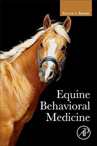 Download Equine Behavioral Medicine 0128121068