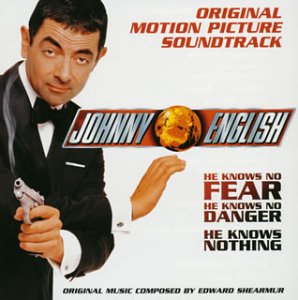 ジョニー・イングリッシュ オリジナル・サウンドトラック