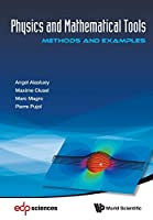 Physics And Mathematical Tools: Methods And Examples