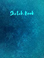 """Sketch Book: with a Blue cover on this Blank, Large 8.5""""x 11"""" 100 page Personal Artist Sketchbook, Scrapbook: for sketching, Creative doodling, and Drawing"""