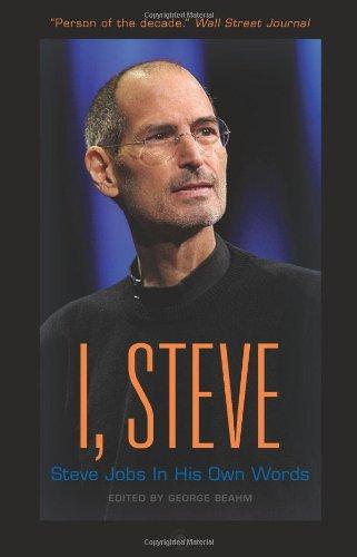 I, Steve: Steve Jobs in His Own Wordsの詳細を見る