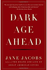 Dark Age Ahead by Jane Jacobs(2005-05-17) ペーパーバック
