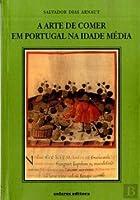 A Arte de Comer em Portugal na Idade Média