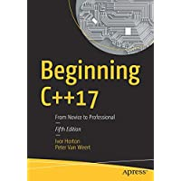 Beginning C++17: From Novice to Professional
