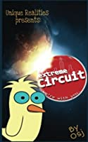 Extreme Circuit