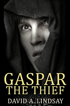 Gaspar The Thief by [Lindsay, David A.]