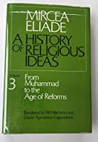 History of Religious Ideas: From Gautama Buddha to the Triumph of Christianity v. 2