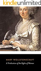 A Vindication Of The Rights Of Women (English Edition)