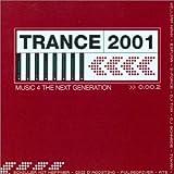 Trance 2001 0.00.2: Music 4 The Next Generation