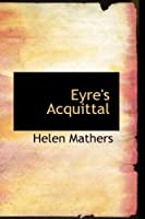 Eyre's Acquittal