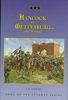 Hancock at Gettysburg...and Beyond (Army of the Potomac Series, V. 18)