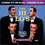 Suddenly It's the Hi-Lo's / Harmony in Jazz