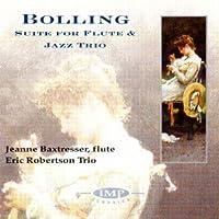 Bolling;Suite Flute & Jazz