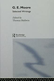 [Moore, G.E.]のG.E. Moore: Selected Writings (International Library of Philosophy)
