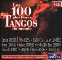 Les 100 Plus Beaux Tangos Du..