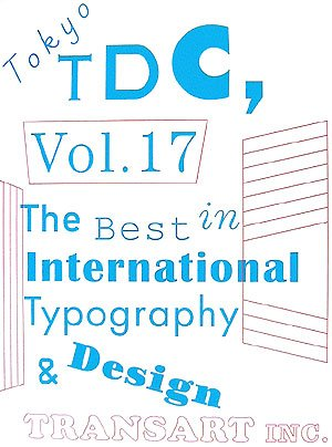 Tokyo TDC〈Vol.17〉The Best in International Typography & Designの詳細を見る
