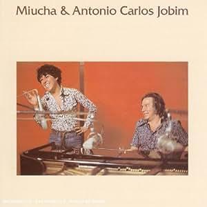 Miucha & Antonio Carlos Jobim