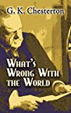 What's Wrong with the World (annotated) (English Edition) 画像