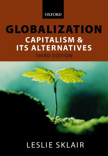 Download Globalization: Capitalism and Its Alternatives 0199247447