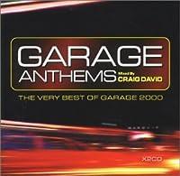 Garage Anthems