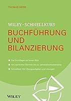 Wiley-Schnellkurs Buchfuhrung und Bilanzierung (Wiley Schnellkurs)