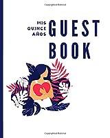Mis Quince Años: Guest Book