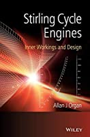 Stirling Cycle Engines: Inner Workings and Design